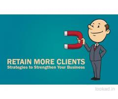 Retain More Clients- Strategies to Strengthen Your Business