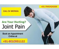 Call:(+91)7042424269:-Dr Monga joint pain specialist in Chittaranjan Park