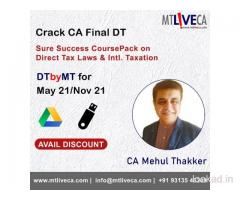 DT by MT – CA Final Paper 7 , MAY 21 / NOV 21 – Regular Batch